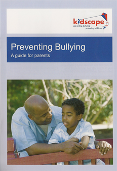 Preventing bullying - a guide for parents