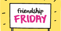 Celebrate Friendship Friday on 7th October